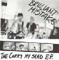 The Carry My Seed E.P