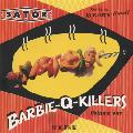 Barbie-Q-Killers