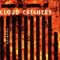 Cloud Catchers